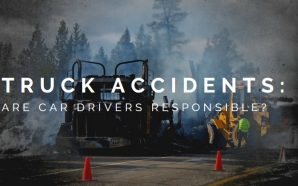 Truck Accidents: Are car drivers responsible?
