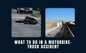 What to Do in A Motorbike-Truck Accident